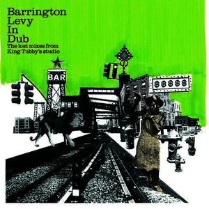 Albumcover Barrington Levy - Barrington Levy in Dub - The Lost Mixes from King Tubby's Studio