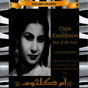 Albumcover Oum Koulthoum - Arabic Golden Oldies: Oum Koulthoum - Star Of The East