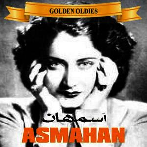 Albumcover Asmahan - Arabic Golden Oldies: Asmahan - Rawaeaah, Vol. 1