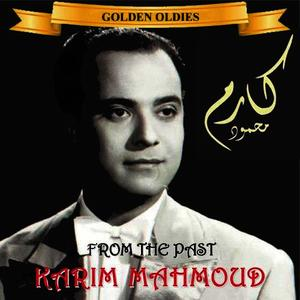 Albumcover Karim Mahmoud - Arabic Golden Oldies: Karim Mahmoud - From The Past