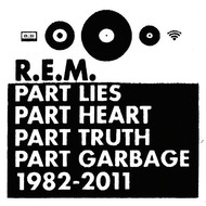 Part Lies Part Heart Part Truth Part Garbage 1982-2011