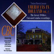 Coleman Hawkins - Americans in Holland vol. 2 - The great 1930s unissued studio recordings
