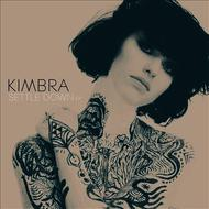 Kimbra - Settle Down EP
