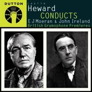 Leslie Heward Conducts E J Moeran & John Ireland