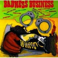 Various Artists - Badness Business