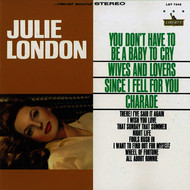 Julie London - You Don't Have to Be a Baby to Cry