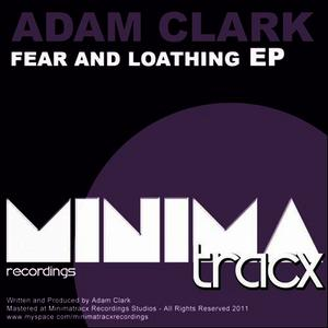 Albumcover Adam Clark - Fear And Loathing EP