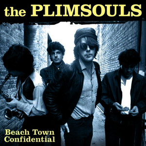 Albumcover The Plimsouls - Beach Town Confidential: Liveat the Golden Bear 1983