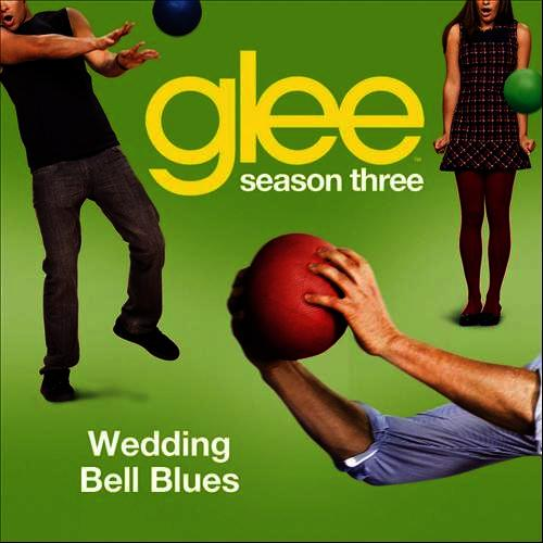 Wedding Bell Blues Glee Cast Version By Glee Cast MP3 Download