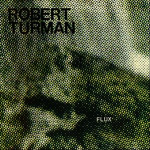 Albumcover Robert Turman - Flux