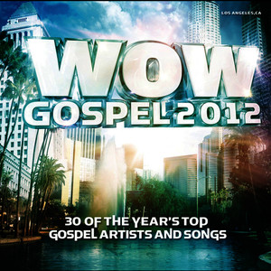 Albumcover Various Artists - WOW Gospel 2012