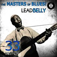 Albumcover Leadbelly - The Masters of Blues! (33 Best of Leadbelly)