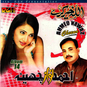 Albumcover Ahmed Nawaz Cheena - Allah Khair Kare Vol-14