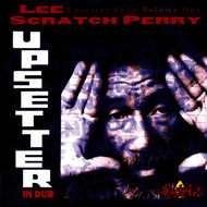 "Albumcover Lee ""Scratch"" Perry - The Upsetter Shop, V. 1: Upsetter in Dub"