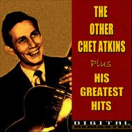 Albumcover Chet Atkins - The Other Chet Atkins and His Greatest Hits