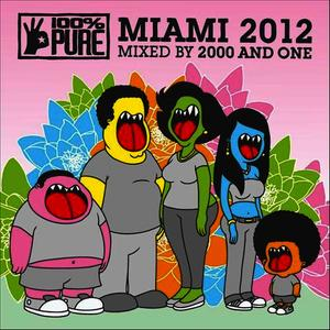 Albumcover 2000 And One - 100% Pure Miami 2012