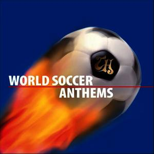 Albumcover Various Artists - World Soccer Anthems