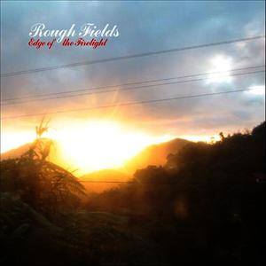 Albumcover Rough Fields - Edge of the Firelight