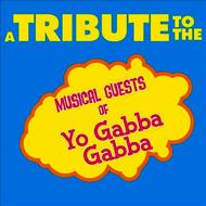 Albumcover Déjà Vu - A Tribute to the Musical Guests of Yo Gabba Gabba