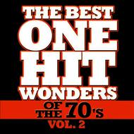 Déjà Vu - The Best One Hit Wonders of the 70's, Vol. 2