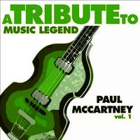 A Tribute to Music Legend Paul McCartney, Vol. 1