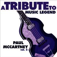 A Tribute to Music Legend Paul McCartney, Vol. 2