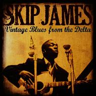 Skip James: Vintage Blues from the Delta