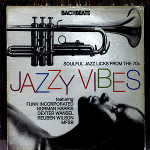 Albumcover Various Artists - Jazzy Vibes - Soulful Jazz Licks from the 70s
