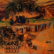 Albumcover Dennis Brown - Visions Of Dennis Brown