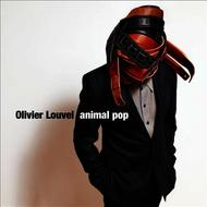 Olivier Louvel - Animal Pop