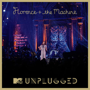 Albumcover Florence + The Machine - MTV Presents Unplugged: Florence + The Machine (Deluxe Version)