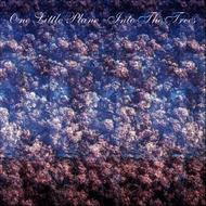 One Little Plane - Into The Trees