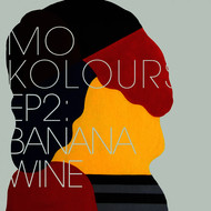 Mo Kolours - EP2: Banana Wine