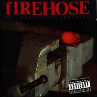 fIREHOSE - Mr. Machinery Operator