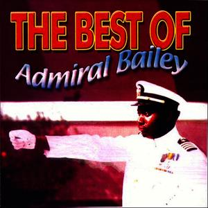 Albumcover Admiral Bailey - Best Of Admiral Bailey