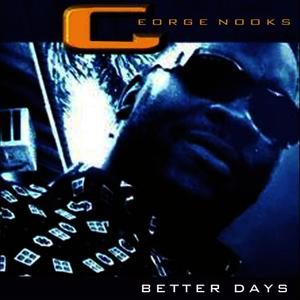 Albumcover George Nooks - Better Days