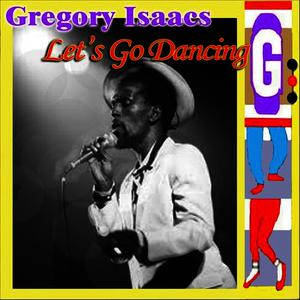 Albumcover Gregory Isaacs - Let's Go Dancing