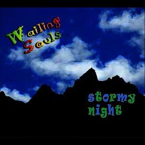 Albumcover Wailing Souls - Stormy Night