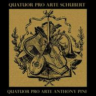 Quatuor Pro Arte, Anthony Pini, Quatuor Pro Arte, Artur Schnabel - Schubert: String Quintet, in C, for two violins, viola and two cellos D956 & Piano Quintet, in A