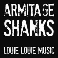 Armitage Shanks - Louie Louie Music EP