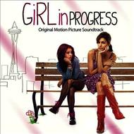 Albumcover Various Artists - Girl In Progress-Original Motion Picture Soundtrack
