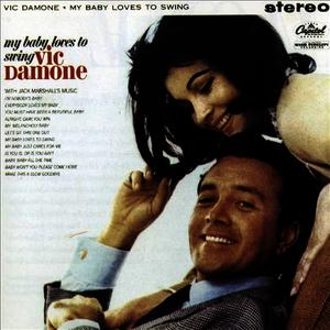 Albumcover Vic Damone - My Baby Loves to Swing