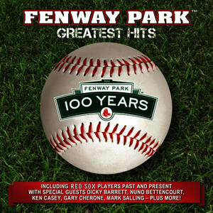 Albumcover Various Artists - 100 Year Anniversary Of Fenway Park