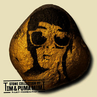 Tim & Puma Mimi - The Stone Collection Of