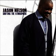 Jason Nelson - Shifting The Atmosphere