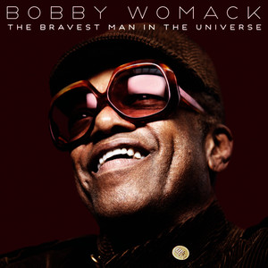 Albumcover Bobby Womack - The Bravest Man In The Universe