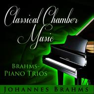 Odeon Trio - Classical Chamber Music - Brahms: Piano Trios