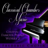 Various Artists - Classical Chamber Music - Chopin-Famous Piano Works 2