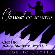 Kazimier Kord Conducting the Warsaw National Philharmonic Orchestra - Classical Concertos -Chopin, F.: Piano Concertos Nos. 1 and 2