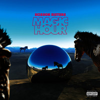 Magic Hour (Deluxe Explicit Version)